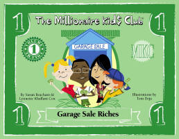 The Millionaire Kids Club: Garage Sale Riches