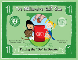 The Millionaire Kids Club Putting the Do in Donate