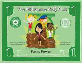 The Millionaire Kids Club Penny Power