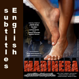 marinera, passion of peru. (english subtitles) 80 min.
