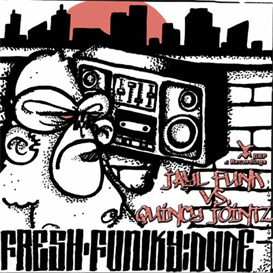 C. Jayl Funk vs. Quincy Jointz – Fresh Funky Dude (Umno & Pips Remix) | Music | Electronica
