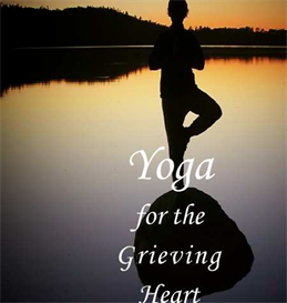 yoga for a grieving heart