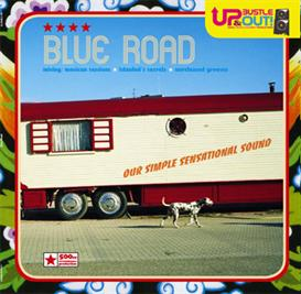 Up Bustle and Out - Blue Road - download | Music | World