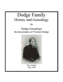 Dodge Family History and Genealogy | eBooks | History
