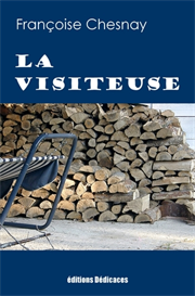La Visiteuse de Francoise Chesnay | eBooks | Fiction