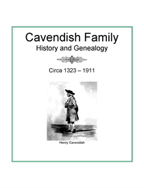 Cavendish Family History and Genealogy | eBooks | History