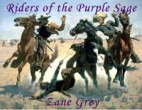 Riders of the Purple Sage by Zane Grey Sony LRF