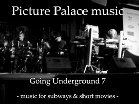 Picture Palace music - Going Underground 7 - COMPLETE | Music | Instrumental