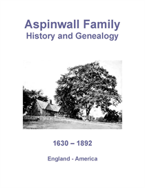 Aspinwall Family History and Genealogy | eBooks | History