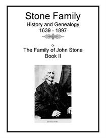 stone family history and genealogy ii