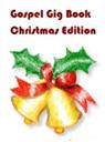 Gospel Gig Book - Christmas Edition | Movies and Videos | Educational