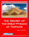 The Secret of the Great Pyramid of Fortune | eBooks | Business and Money