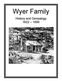 Wyer Family History and Genealogy | eBooks | History