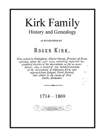 Kirk Family History and Genealogy | eBooks | History