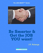 Be Smarter & Get the JOB YOU WANT! | eBooks | Business and Money