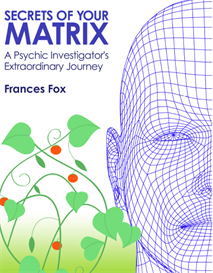 "E-Book ""Secrets of your Matrix"" by Frances Fox"