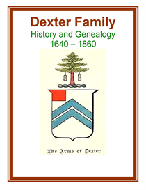 Dexter Family History and Genealogy | eBooks | History