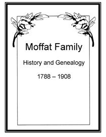 Moffat Family History and Genealogy | eBooks | History