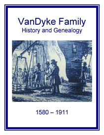 VanDyke Family History and Genealogy | eBooks | History