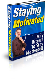 Staying Motivated ebook with Resale Rights | eBooks | Self Help