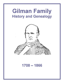 Gilman Family History and Genealogy | eBooks | History