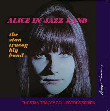 Stan Tracey Big Band - Alice In Jazz Land | Music | Jazz