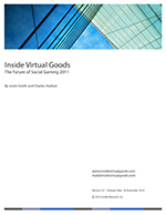 Inside Virtual Goods: The Future of Social Gaming 2011 + 3 future quarterly reports