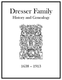 Dresser Family History and Genealogy | eBooks | History