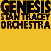 Genesis - Stan Tracey Orchestra (Entire CD mp3) | Music | Jazz