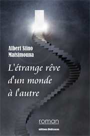 L etrange reve d un monde a l autre de Albert Stino Matsimouna | eBooks | Fiction
