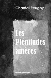 Les Plenitudes ameres de Chantal Peugny | eBooks | Poetry