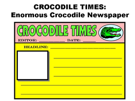 Crocodile Times:  Enormous Crocodile Newspaper Set | Other Files | Documents and Forms
