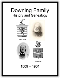 Downing Family History and Genealogy | eBooks | History