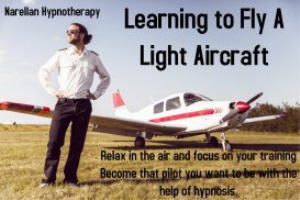 learning to fly a light aircraft-confidence-self hypnosis mp3