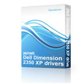 Dell Dimension 2350 XP drivers restore disk recovery cd driver download iso | Software | Utilities