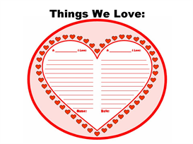 Things That We Love - Valentine's Day Creative Writing Set | Other Files | Documents and Forms