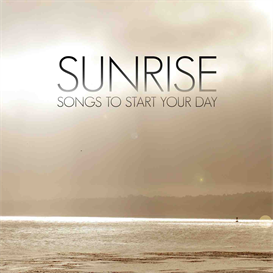 Sunrise songs to start your day 320kbps MP3 album | Music | New Age