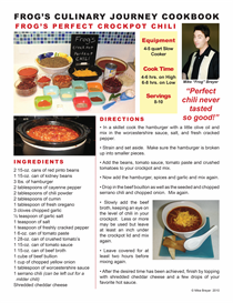 frogs culinary journey e-cookbook /  crockpot perfect chili