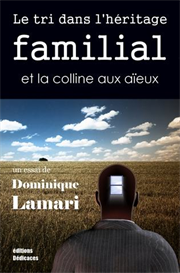 Le tri dans lheritage familial et la colline aux aieux de Dominique La | eBooks | Psychology & Psychiatry