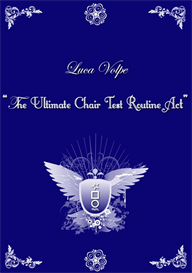 Luca Volpe - THE ULTIMATE CHAIR TEST ROUTINE ACT | eBooks | Entertainment