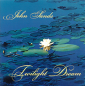 Twilight Dream - John Sands | Music | Instrumental