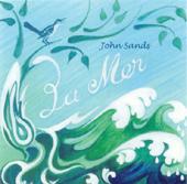 La Mer - John Sands | Music | Instrumental