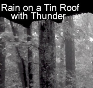 Rain on a Tin Roof with Thunder - Pure Ambiance