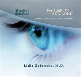 Mindful Solutions for Adult ADD/ADHD | Audio Books | Self-help