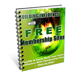 building influence with free membership sites - new - plr