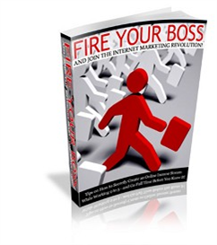 Fire Your Boss - New ebook with PLR | eBooks | Internet