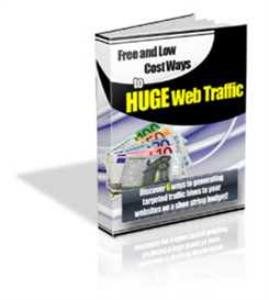 free and low cost ways to huge web traffic - new ebook - plr