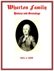 Wharton Family History and Genealogy | eBooks | History