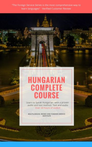 FSI Hungarian Basic Course, Digital Edition, Level 1 | eBooks | Language