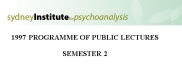 sydney institute for psychoanalysis 1997 public lecture series term 2
